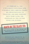Download Death in the Black Sea - The Untold Story of the 'Struma' & World War II's Holocaust at Sea (03) by Frantz, Douglas - Collins, Catherine [Paperback (2004)] PDF