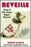 Reveille: The Story of the Texas Aggie Mascot