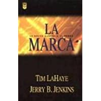 La Marca = The Mark (Left Behind)