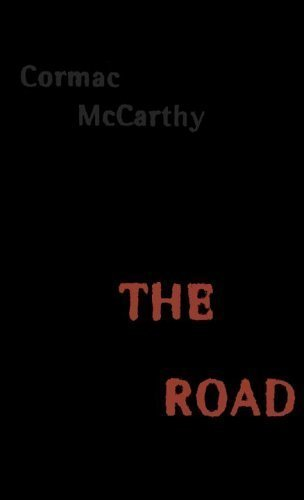 The Road by Cormac McCarthy (2006-09-26)