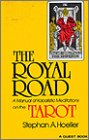 img - for The Royal Road: A Manual of Kabalistic Meditations on the Tarot (Quest Books) book / textbook / text book