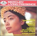 Hanson Conducts McPhee: Tabuh-Tabuhan; Sessions: The Black Maskers; Thomson: Symphony on a Hymn Tune, The Feast of Love