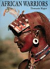 African Warriors, Thomasin Magor, 0810919435