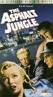 The Asphalt Jungle [VHS]