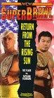 SuperBrawl Return from Rising Sun [VHS]