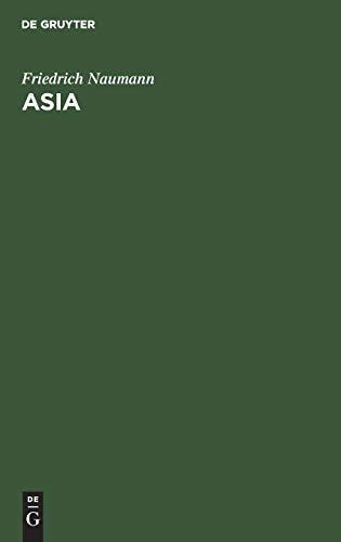 Asia: Eine Orientreise Über Athen, Konstantinopel, Baalbek, Nazareth, Jerusalem, Kairo, Neapel (German Edition)