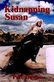 Kidnapping Susan, Pete Davies, 1414012241