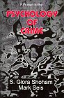 A Primer in the Psychology of Crime, Shoham, S. Giora and Seis, Mark, 0911577173