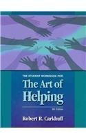 Download The Student Workbook for The Art of Helping 9 Stu Wkb by Carkhuff, Robert R. (2009) Paperback pdf epub