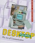 img - for Desktop Publishing: The Art of Communication (Media Workshop) book / textbook / text book