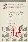 "The Making of an Army ""Old China Hand"", John N. Hart, 0912966750"