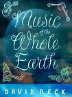 Music of the Whole Earth, David B. Reck and Carol Reck, 0306807491