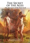Download The Secret of the Ages: The Discovery of the Holy Grail pdf