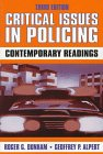 Critical Issues in Policing : Contemporary Readings, , 0881339474