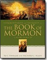 Commentaries and Insights on The Book of Mormon: 1 Nephi - Alma 29