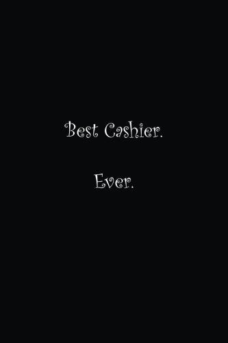 Best Cashier. Ever.: Lined notebook pdf epub