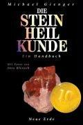 Die Steinheilkunde. Ein Handbuch