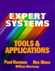 Expert Systems Tools and Applications, Paul Harmon and William Morrissey, 0471839507
