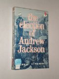 Election Andrew Jackson, Remini, Robert V., 0397470401