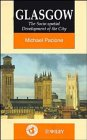 img - for Glasgow: The Socio-Spatial Development of the City book / textbook / text book