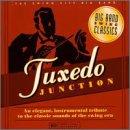 Tuxedo Junction: Big Band Swing Classics