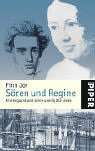 Sören und Regine: Kierkegaard und seine unerfüllte Liebe