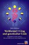 Weltformel I Ging und genetischer Code: Die Polarität von Geist und Natur Taschenbuch – 1. Januar 2000 Martin Schönberger Windpferd 3893853456 Esoterik