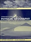 Physical Geography, Student Exercise Manual: Science and Systems of the Human Environment