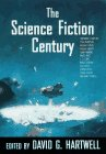 The Science Fiction Century, Kathryn Cramer, 0312863381