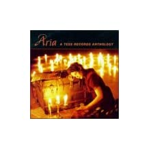 Aria: A Tess Records Anthology