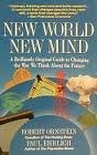 New World New Mind : Moving Toward Conscious Evolution, Ehrlich, Paul R. and Ornstein, Robert E., 0671696068