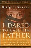 I Dared to Call Him Father [Deluxe Edition] 25 Anv edition (Dared To Call Him Father)