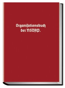 Organisationsbuch der NSDAP Gebundenes Buch Dr. Robert Ley DVG B0713MLM9G