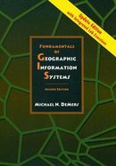 Fundamentals of GIS 2nd Edition Update (2nd, 03) - Demers Gis