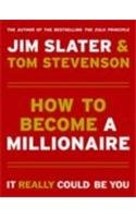How to Become a Millionaire: It Really Could be You