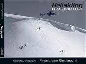 Heliskiing Patagonia (Spanish Edition) by South End Press