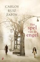 Het spel van de engel (Het kerkhof der vergeten boeken, Band 2)