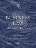 img - for Business Law, Alternate Edition 11th Edition by Jentz, Gaylord A., Miller, Roger LeRoy, Cross, Frank B. [Hardcover] book / textbook / text book