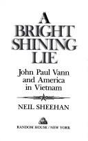 Book cover from Bright Shining Lie John Paul Vann and by Neil Sheehan