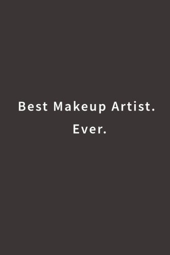 Price comparison product image Best Makeup Artist. Ever.: Lined notebook