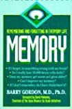 Memory: Remembering and Forgetting in Everyday Life