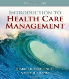 Introduction To Health Care Management 2nd Edition by Buchbinder, Sharon B., Shanks, Nancy H. [Paperback]