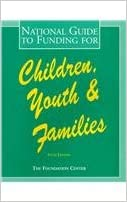 National Guide to Funding for Children, Youth and Families