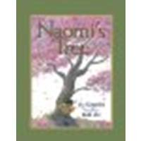 Naomi's Tree by Kogawa, Joy [Fitzhenry & Whiteside, 2011] Paperback [Paperback]