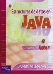 Estructuras de Datos En Java (Spanish Edition)