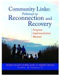 Community Links : Program Implementation Manual, Copeland, Mary Ellen and Mead, Shery, 0963136690