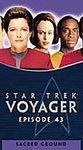 Star Trek Voyager, Episode 43: Sacred Ground [VHS]