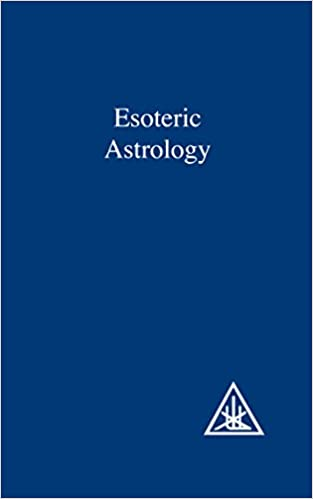 A Treatise on the Seven Rays, Vol 3: Esoteric Astrology: Alice A