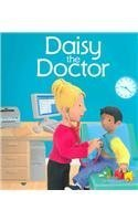 Daisy The Doctor (Jobs People Do)