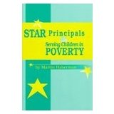 Star Principals : Serving Children in Poverty, Haberman, Martin, 0912099283